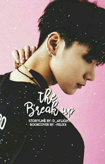 The Break Up || Nct Ten
