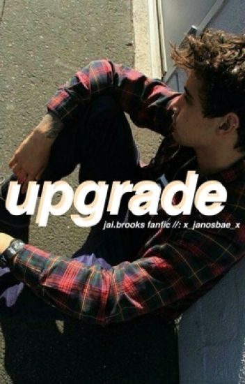 Upgrade✞Jai Brooks
