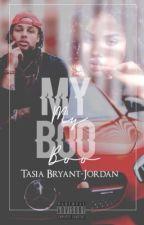 My Boo💋 by TasiaBryantJordan