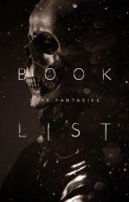 Book List  by ProjectDarkFantasies