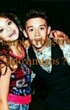Karol Y Ruggero Solo Amigos ? Terminada by launicadiva