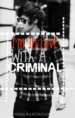 in Love with a Criminal. (Harry Styles Fanfiction) - Wattpad