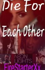 Die For Each Other (Lovato Lesbian Stories) by FireStarterXx