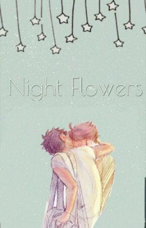 Night Flowers (IwaOi) by hootdayum