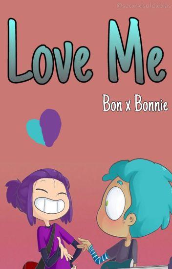Love Me √♡{ BonBonnie} *:・゚✧