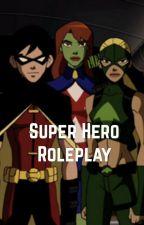 Superhero Roleplay by weepingangelsrock