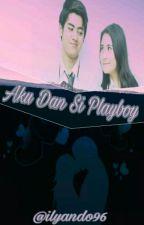 Aku Dan Si Playboy by ilyando96