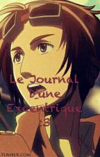 Le Journal  D'une Excentrique  :3 by sylneko