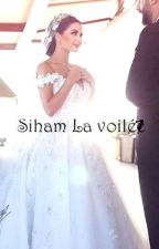 Siham La Voilée. by MarzaqAya