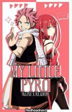 My Little Pyro {Natsu x Reader} by redheadnerd