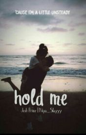Hold Me // Josh Price by Niya_Slayyy