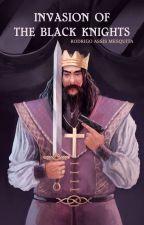 Invasion of the Black Knights by RGMesquita