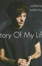 Story Of My Life || L.T by Yomna_Ayyad