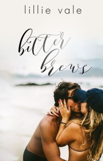 Bitter Brews (Contemporary Romance) ☕ | ✓ TO BE PUBLISHED BY MACMILLAN