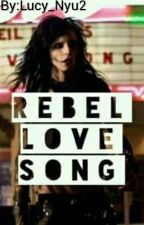 Rebel Love Song (Andy y Tu) by __DreamLucy