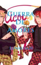 Guerra de Amores (Fanfic de Miraculous Ladybug). by Lunalisa20
