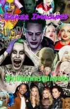 Joker Imagines by EddieVedderxAxlRose