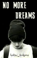 NO MORE DREAMS(jungkook) by kime_kookswag