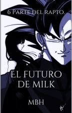 El futuro de Milk by Gitana009
