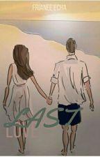 Last Love (END) by NengEchi