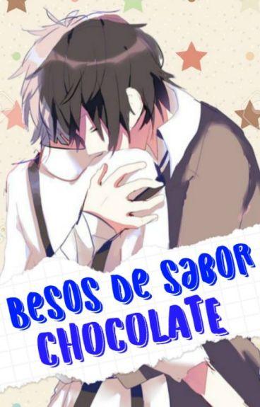 Besos de Sabor Chocolate ; Dazatsu