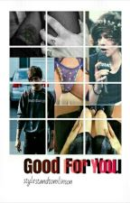 Good For you||L.S texting by StylestAndtomlinson
