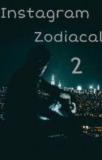 Instagram Zodiacal \\ Books 2 [terminada] by nana2234