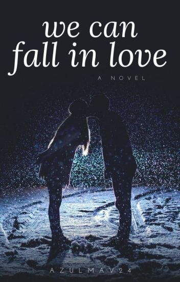 We can fall in love|br