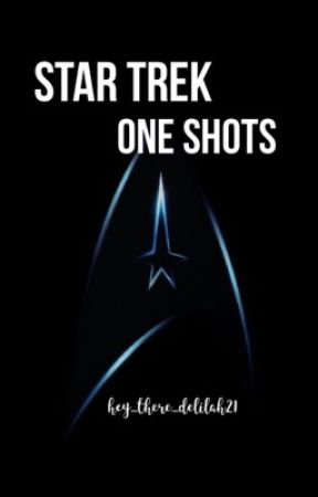 Star Trek One Shots by hey_there_delilah21