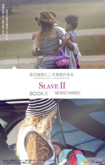 Slave II #Wattys2016