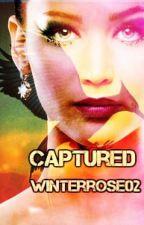 Captured || Book 1 by Winterrose02