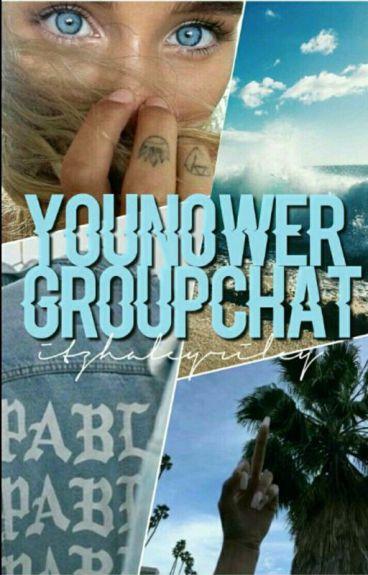 Younower Groupchat?