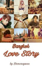 Bangkok Love Story [ TEN x LISA x BAMBAM] by bronzequeen