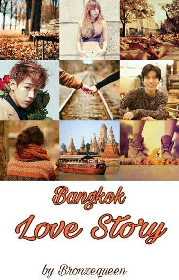 Bangkok Love Story [ TEN x LISA x BAMBAM]
