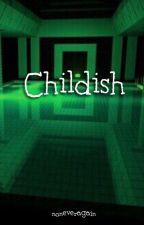 Childish (Frerard DD/LB Teacher/Student)  by noneveragain