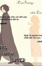 [Xuyên không - ĐN Harry Potter] Harry Potter: The girl who lived by Dan_Hy