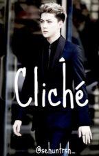 Cliché | Oh Sehun short story by sehuntrsh_