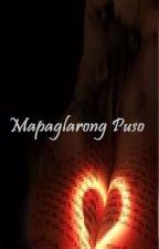 Mapaglarong Puso (Short Story Romance Novel) Complete by rhodselda-vergo