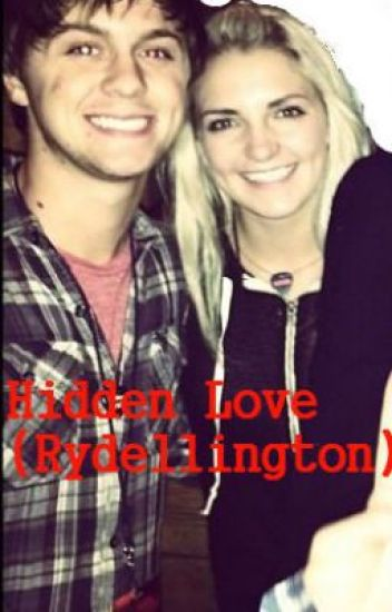 Hidden Love (Rydellington (Rydel Lynch and Ellington Ratliff) / R5 Fanfiction)