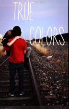 True Colors // HBomb94 FF by heyimjulia1