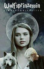 Wolfsprinzessin (Harry Potter FF) by GinnyBonniePotter