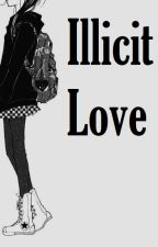 Illicit Love by luvitgirl