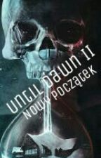 Until Dawn II: Nowy Początek by untildawn245