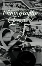 Photographic Lovers by Lord_Iris