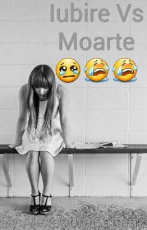 Iubire Vs Moarte  by AlexandraGaitan2