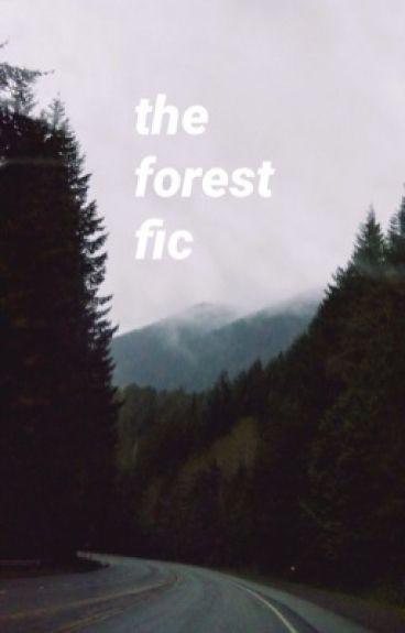 -joshler || the forest fic