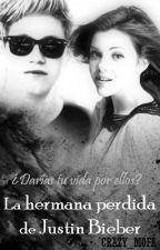 La Hermana Perdida de Justin Bieber (Niall Horan) [En proceso de Edición] by Crazy_Mofa