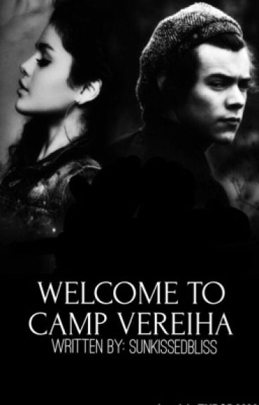 Welcome To Camp Vereiha {h.s. fanfic}