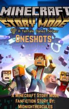 Minecraft Story Mode Oneshots by MidnightHercules