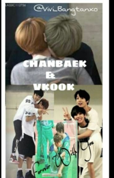 Forever With You (Chanbaek&Vkook)